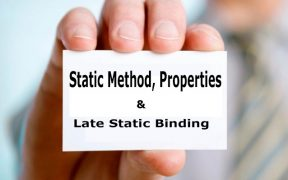 PHP Object Oriented Programming Part-7: Static Method, Properties and Late Static Binding